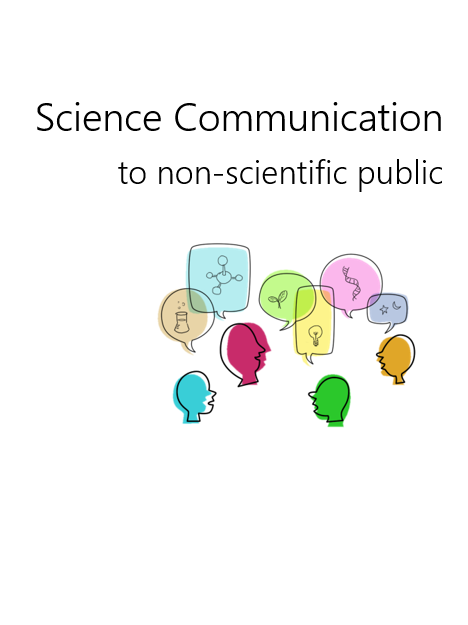 Science Communication  to non-scientific public