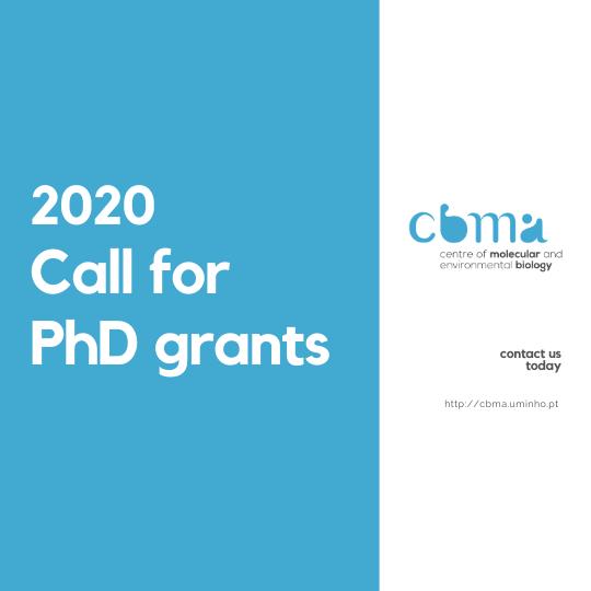 2020 Call for PhD grants – CBMA