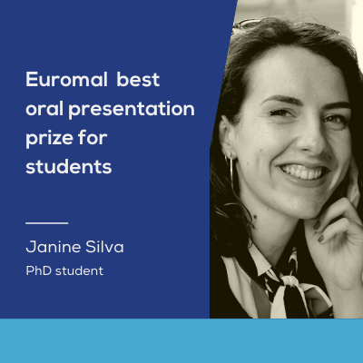 Janine Silva was awarded with the best student oral presentation prize at Euromal 2021